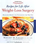 Recipes for Life After Weight-Loss Surgery:…