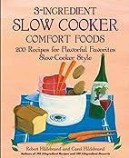3-Ingredient Slow Cooker Comfort Foods: 200…