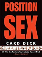 Position Sex Card Deck: 50 Wild Sex…