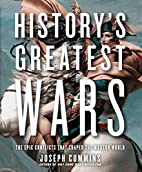 History's Greatest Wars: The Epic…