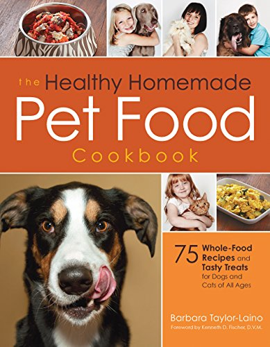 the-healthy-homemade-pet-food-cookbook-75-whole-food-recipes-and-tasty-treats-for-dogs-and-cats-of-all-ages