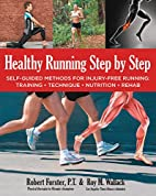 Healthy Running Step by Step: Self-Guided…