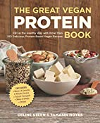 The Great Vegan Protein Book: Fill Up the…