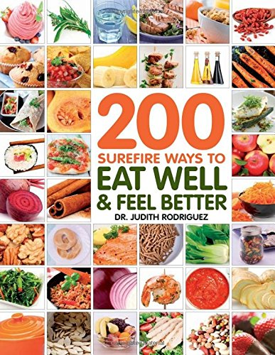 200-surefire-ways-to-eat-well-and-feel-better