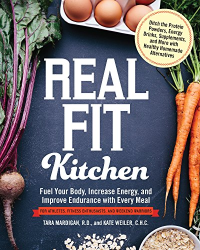 real-fit-kitchen-fuel-your-body-improve-energy-and-increase-strength-with-every-meal