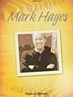 The Best of Mark Hayes by Mark Hayes