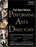 Gottlieb, Richard: The Grey House Performing Arts Directory 2005