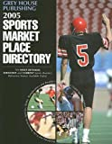 Gottlieb, Richard: 2005 Sports Market Place Directory