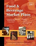 Gottlieb, Richard: Food &amp; Beverage Market Place 2007