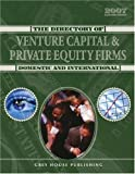 Gottlieb, Richard: The Directory of Venture Capital &amp; Private Equity Firms 2007: Domestic &amp; International