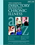 Richard Gottlieb: The Complete Directory for People With Chronic Illness: Condition Descriptions, Associations, Publications, Research Centers, Support Groups, Websites ... Directory for People With Chronic Illness)