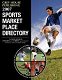 Gottlieb, Richard: 2007 Sports Market Place Directory