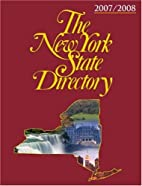 The New York State Directory 2007 - 2008…