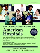 The Comparative Guide to American Hospitals,…