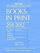 Books in Print 2011-2012 by R. R. Bowker LLC