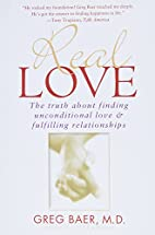 Real Love: The Truth About Finding…
