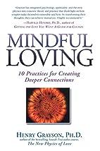 Mindful Loving by Henry Grayson