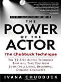 Chubbuck, Ivana: The Power of the Actor: The Chubbuck Technique