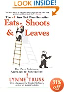 Eats, Shoots & Leaves: The Zero Tolerance Approach to Punctuation