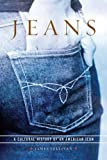 Sullivan, James: Jeans: A Cultural History of an American Icon
