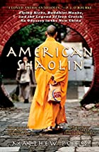American Shaolin: Flying Kicks, Buddhist…