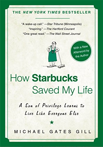 how-starbucks-saved-my-life-a-son-of-privilege-learns-to-live-like-everyone-else