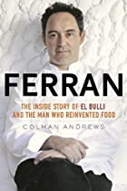 Ferran: The Inside Story of El Bulli and the…