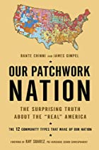 Our Patchwork Nation: The Surprising Truth…