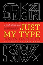 Just My Type: A Book About Fonts by Simon…