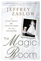 The Magic Room: A Story About the Love We…