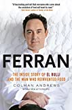 Andrews, Colman: Ferran: The Inside Story of El Bulli and the Man Who Reinvented Food