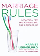Marriage Rules: A Manual for the Married and…