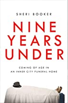 Nine Years Under: Coming of Age in an…