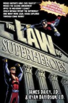 The Law of Superheroes by James Daily, Ryan Davidson