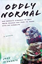 Oddly Normal: One Family's Struggle to…