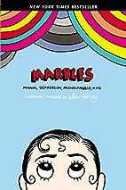 Marbles: Mania, Depression, Michelangelo,…