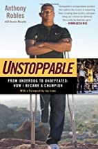Unstoppable: From Underdog to Undefeated:…