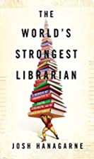 The World's Strongest Librarian: A…