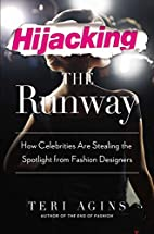 Hijacking the Runway: How Celebrities Are…