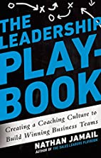 The Leadership Playbook: Creating a Coaching…