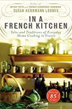 In a French Kitchen: Tales and Traditions of…
