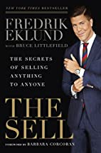 The Sell: The Secrets of Selling Anything to…