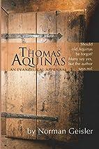 Thomas Aquinas: An Evangelical Appraisal by…