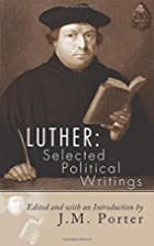 Luther--selected political writings by…