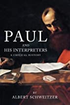 Paul and His Interpreters: A Critical…