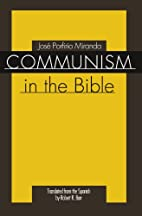 Communism in the Bible by Jose P. Miranda