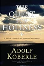 The Quest for Holiness: A Biblical,…