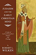 Judaism and the Early Christian Mind: A…