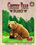 Audrey Fraggalosch: Grizzly Bear Family - An Amazing Animal Adventures Book (with poster)