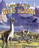 Audrey Fraggalosch: Land of the Wild Llama: A Story of the Patagonian Andes - a Wild Habitats Book (with audiobook cassette tape)